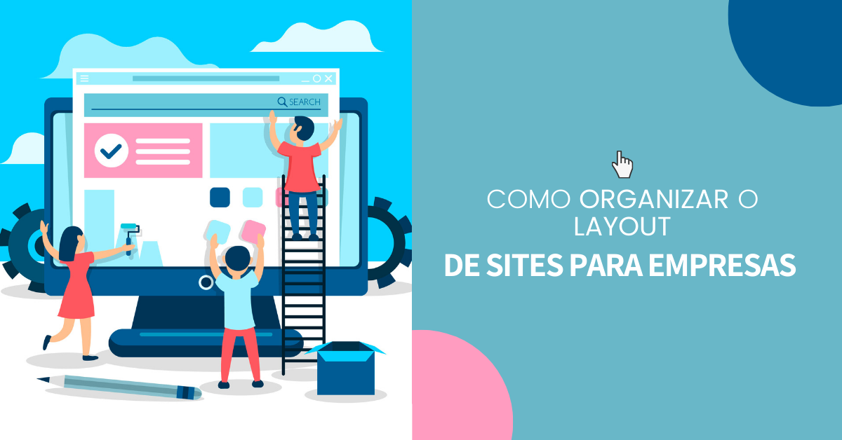 Como organizar layout de sites para empresas